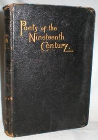 The Poets of the Nineteenth Century by  Rev. Robert Aris Willmott - Hardcover - from Dave Shoots, Bookseller and Biblio.com