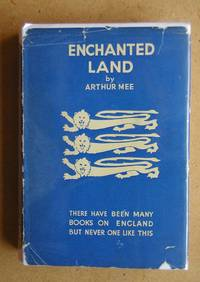 image of The King's England: Enchanted Land. Half-a-Million Miles in the King's England.