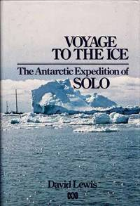 Voyage to the Ice. The Antarctic Expedition of SOLO