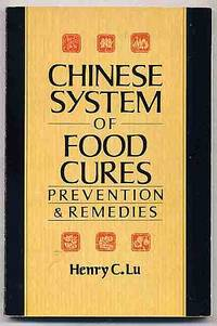 Chinese System of Food Cures: Prevention & Remedies