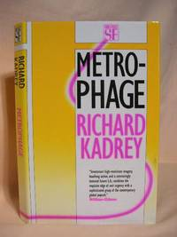 METROPHAGE (A ROMANCE OF THE FUTURE)