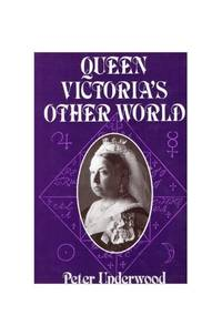 Queen Victoria's Other World
