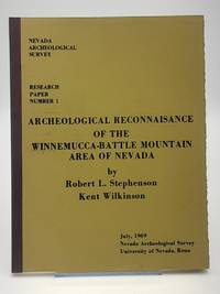 Archaeological Reconnaissance of the Winnemucca-Battle Mountain Area of Nevada.