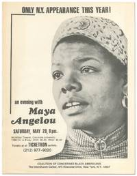 [Flyer]: An Evening with Maya Angelou... McMillan Theater, Columbia University... Only N.Y. Appearance This Year!