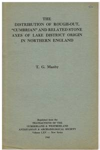 """image of Distribution of Rough-out, """"Cumbrian"""" and related stone axes of Lake District origin in Northern England"""