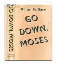 william faulkners go down moses Go down, moses begins with a 3 paragraph introduction, set off from the rest of the story was by being written in faulkner's high style (it contains only one period, for example, so the entire passage has to be considered as two sentences.