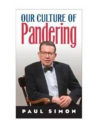 image of Our Culture of Pandering