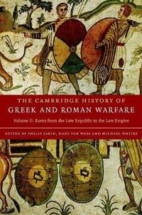 The The Cambridge History of Greek and Roman Warfare 2 Volume Hardback Set The Cambridge History...