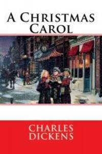 A Christmas Carol by Charles Dickens - 2014-04-03 - from Books Express (SKU: 1503212831n)