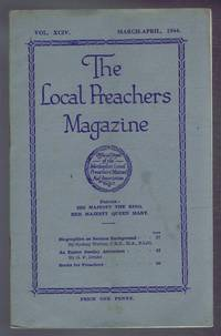 The Local Preachers Magazine - Official Organ of the Methodist Local Preachers' Mutual Aid Assoc. Vol. XCIV Mar-Apr 1944