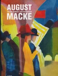 August Macke and Switzerland