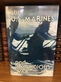 U.S. MARINES AND AMPHIBIOUS WAR