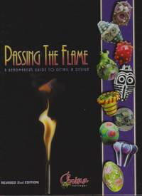Passing the Flame: A Beadmakers Guide to Detail and Design