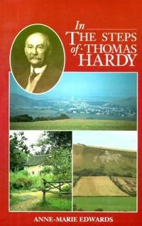 In the Steps of Thomas Hardy (Literary walking guides)