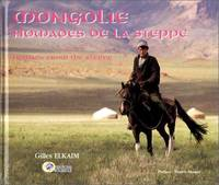 image of Mongolie, nomades des steppes. Nomads from the Steppe