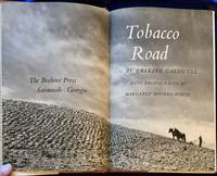 image of TOBACCO ROAD; By Erskine Caldwell / With Photographs by Margaret Bourke-White