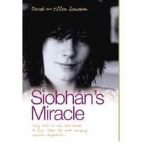 Siobhan's Miracle