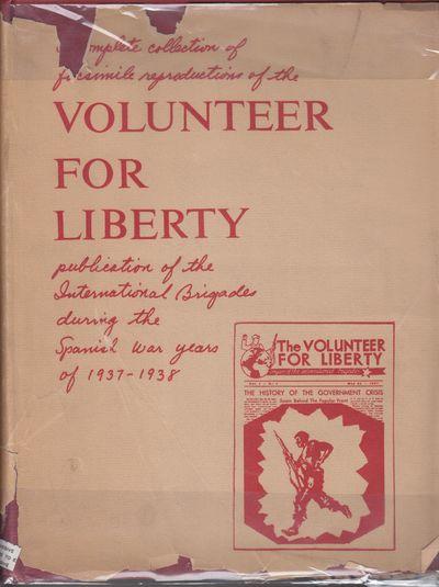 New York: Veterans of the Abraham Lincoln Brigade. (1949). Reprint. Hardcover. Near fine binding, al...