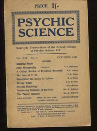 Psychic Science. Quarterly Transactions of the British College of Psychic Science Ltd. Vol. XIV....