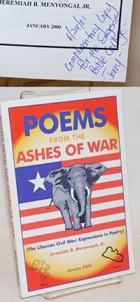 Poems from the ashes of war: (The Liberian Civil War: expressions in poetry)