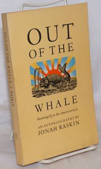 image of Out of the whale, growing up in the American left, an autobiography