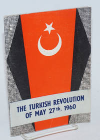 27 Mayis 1960 Turk Inkilabi / The Turkish Revolution of May 27th, 1960