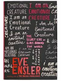 I Am An Emotional Creature: The Secret Life of Girls Around the World