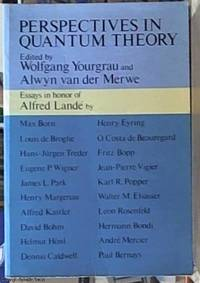 image of Perspectives in Quantum Theory; Essays in Honour of Alfred Lande