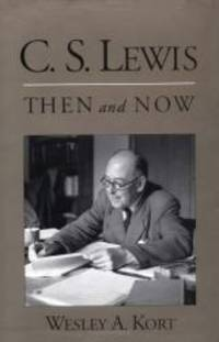 C.S. Lewis Then and Now