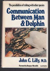 image of Communication Between Man and Dolphin  : The Possibilties of Talking with Other Species