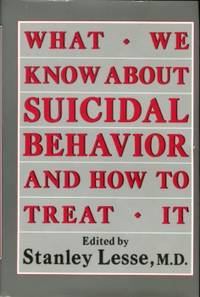image of What We Know About Suicidal Behavior And How To Treat It