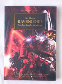 Ravenlord, Freedom Bought with Blood: warhammer40K, The Horus Heresy
