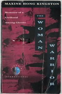 The Woman Warrior: Memoirs of a Girlhood among Ghosts
