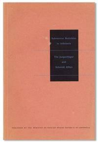 Subversive Activities in Indonesia: The Jungschlager and Schmidt Affair