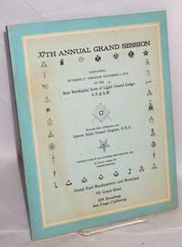 37th annual grand session; convening October 27, through November 3, 1979, Scottish Rite affiliation and Queen Adah Grand Chapter, O.E.S., jurisdiction fo california and AOregon, Inc., Grand East headquarters and workshop, VS Grant Hotel ... San Diego California