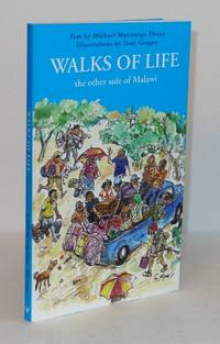 Walks of Life: The Other Side of Malawi