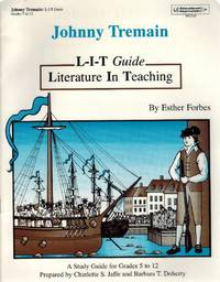 Johnny Tremain L-I-T Guide: a Study Guide for Grades 5-12