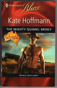 THE MIGHTY QUINNS: BRODY (Harlequin Blaze #476)