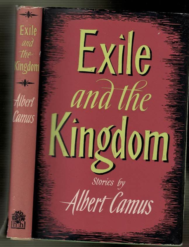 essays on camus exile and the kingdom Camus a collection of critical essays [germaine brée] -- political  camus / s  beynon john -- notes on the plague  exile and the kingdom / gaëtan picon -.