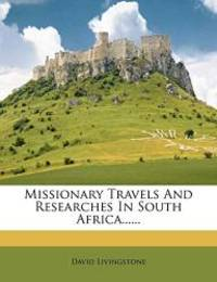 image of Missionary Travels and Researches in South Africa......