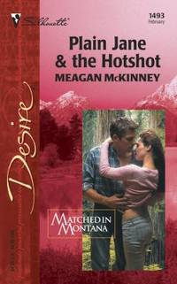 Plain Jane and the Hotshot : Matched in Montana