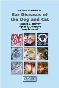 Colour Handbook of Ear Diseases of the Dog and Cat