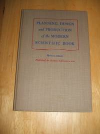 Planning   Design and Production of the Modern Scientific Book