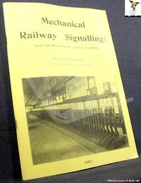 image of Mechanical Railway Signalling Part 2: Second & Revised Edition of Railway Signalling