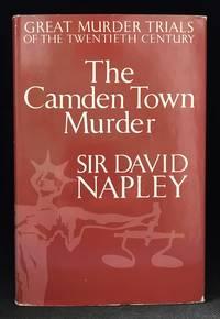 The Camden Town Murder (Publisher series: Great Murder Trials of the Twentieth Century.)