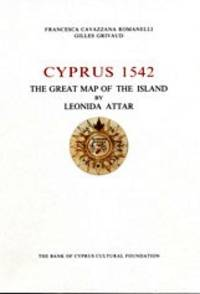 Cyprus 1542 - The Great Map of the Island by Leonida Attar