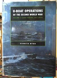 image of U-Boat Operations of the Second World War; Volume 2: Career Histories, U 511-UIT25