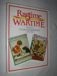 RAGTIME TO WARTIME : Best of Good Housekeeping 1922-39