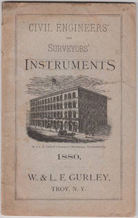Illustrated Catalogue and Price List of Civil Engineers' and Surveyors' Instruments with Descriptions and Illustrations ....