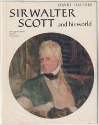 Sir Walter Scott And His World.